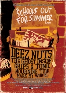 2009-12: Deez Nuts: The Schools Out for Summer Tour Flyer