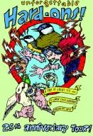 2009: Hard-Ons: 25th Anniversary Tour